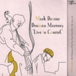 Mark Dresser & Denman Maroney Live in Concert